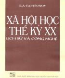 Lịch sử và công nghệ của xã hội học thế kỷ XX: Phần 1