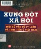 Ebook Xung đột xã hội - Một số vấn đề lý luận và thực tiễn ở Việt Nam: Phần 2