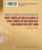 Phát triển xã hội và quản lý phát triển xã hội hiện nay và những vấn đề lý luận cơ bản vận dụng cho Việt Nam: Phần 2
