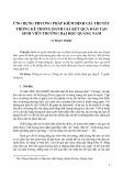 Ứng dụng phương pháp kiểm định giả thuyết thống kê trong đánh giá kết quả đào tạo sinh viên trường Đại học Quảng Nam