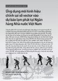 Ứng dụng mô hình hiệu chỉnh sai số vector và dự báo lạm phát tại Ngân hàng Nhà nước Việt Nam