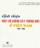 Cây trồng ở Việt Nam và giới thiệu một số giống mới (1990-2000): Phần 1