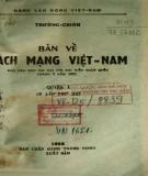 Bàn về cách mạng Việt Nam trong báo cáo Đại hội đại biểu tháng 2 năm 1951 Phần 1
