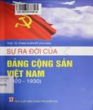 Đảng Cộng sản Việt Nam - Lịch sử của sự ra đời (1920-1930): Phần 1