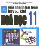 Hóa học 11 & kĩ thuật giải nhanh các bài toán hay và khó: Phần 1