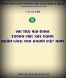 Xây dựng nhân cách con người Việt Nam và các vai trò của gia đình: Phần 1