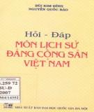 Môn Lịch sử Đảng Cộng sản Việt Nam - Hỏi và đáp: Phần 2
