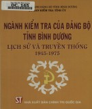 Lịch sử và truyền thống ngành kiểm tra của Đảng bộ tỉnh Bình Dương (1945-1975): Phần 1