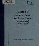 Miền Đông Nam Bộ và lịch sử của đặc công (1945-1975): Phần 2