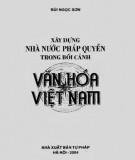 Văn hóa Việt Nam và quá trình xây dựng nhà nước pháp quyền: Phần 1