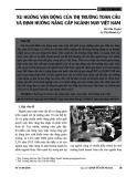 Xu hướng vận động của thị trường toàn cầu và định hướng nâng cấp ngành may Việt Nam