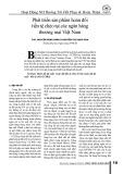 Phát triển sản phẩm hoán đổi tiền tệ chéo tại các ngân hàng thương mại Việt Nam
