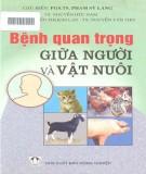 Ebook Bệnh quan trọng ở giữa người và vật nuôi: Phần 1