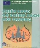 Ebook Chiến lược và chính sách môi trường (In lần thứ III): Phần 1