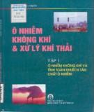 Xử lý khí thải và ô nhiễm không khí (Tập 1): Phần 1