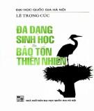 Thực tiễn cấp bách về đa dạng sinh học và bảo tồn thiên nhiên: Phần 1