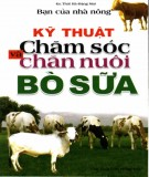 Bò sữa - Kỹ thuật chăm sóc và chăn nuôi: Phần 1