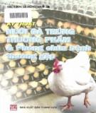 Ebook Kỹ thuật nuôi gà thịt, gà trứng ở hộ gia đình: Phần 1