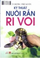 Hướng dẫn kỹ thuật nuôi rắn ri voi: Phần 2