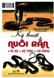 Hướng dẫn kỹ thuật nuôi rắn (ri voi, hổ trăn, hổ mang)