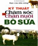 Bò sữa - Kỹ thuật chăm sóc và chăn nuôi: Phần 2