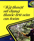 Cẩm nang về kỹ thuật sử dụng thuốc trừ sâu an toàn: Phần 1