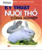 Hướng dẫn kỹ thuật nuôi thỏ công nghiệp: Phần 1