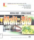 Sản xuất Malt và bia trong dây chuyền khoa học công nghệ (In lần thứ hai): Phần 1