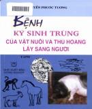 Bệnh ký sinh trùng lây sang người của vật nuôi và thú hoang (Tập 2): Phần 2