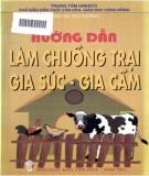 Hướng dẫn các phương pháp làm chuồng trại gia súc, gia cầm: Phần 1