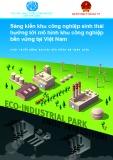 Sáng kiến khu công nghiệp sinh thái hướng tới mô hình khu công nghiệp bền vững tại Việt Nam