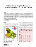 Nghiên cứu xây dựng bản đồ nguy cơ sạt lở đất cho huyện Văn Yên, tỉnh Yên Bái