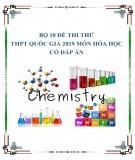 Bộ 10 đề thi thử THPT Quốc gia 2019 môn Hóa học có đáp án