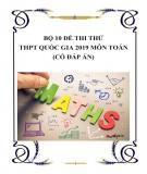 Bộ 10 đề thi thử THPT Quốc gia 2019 môn Toán có đáp án