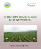 Lạc, đậu tương, mía và kỹ thuật trồng xen canh luân canh