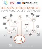 Công nghệ - Dữ liệu - Con người trong thư viện thông minh 4.0: Phần 1