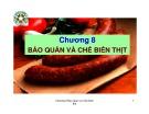 Chương 8: Bảo quản và chế biến thịt