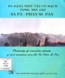 Vùng núi cao Sa Pa và Phan Si Pan - Nơi có mạch đa dạng thực vật