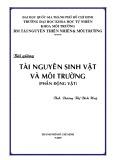 Bài giảng Tài nguyên sinh vật và môi trường (Phần động vật) - ThS. Dương Thị Bích Huệ