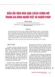 Dấu ấn văn hóa qua cách xưng hô trong gia đình người Việt và người Pháp