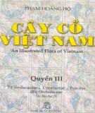 Giới thiệu về các loài cây cỏ Việt Nam (Quyển III): Phần 1