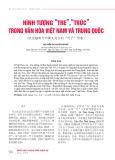 """Hình tượng """"tre"""",""""trúc"""" trong văn hóa Việt Nam và Trung Quốc"""