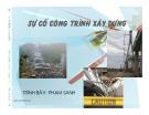Bài giảng Sự cố công trình xây dựng - Phạm Sanh
