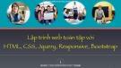 Bài giảng Lập trình web toàn tập với HTML, CSS, Jquery, Responsive, Bootstrap - Chương 1,2: Tổng quan về web và internet