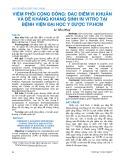 Viêm phổi cộng đồng: Đặc điểm vi khuẩn và đề kháng kháng sinh in vitro tại Bệnh viện Đại học Y Dược Tp.HCM