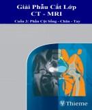 CT - MRI và giải phẫu cắt lớp (Tập 3): Phần 1