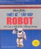 Lắp ráp robot từ các linh kiện thông dụng - Cẩm nang hướng dẫn thiết kế: Phần 2