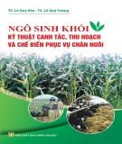 Kỹ thuật canh tác, thu hoạch ngô sinh khối và chế biến phục vụ chăn nuôi: Phần 1