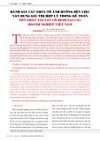 Đánh giá các nhân tố ảnh hưởng đến việc vận dụng giá trị hợp lý trong kế toán tổn thất tài sản cố định tại các doanh nghiệp Việt Nam
