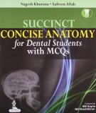 MCQs and succinct concise anatomy for dental students: Part 1